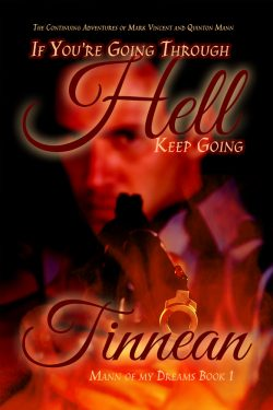 If You're Going Through Hell - Tinnean - The Continuing Adventures of Mark Vincent and Quinton Mann