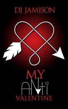 Anti Valentine - D.J. Jamison
