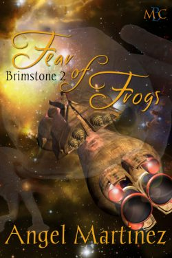 Fear of Frogs - Angel Martinez - Brimstone