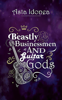 Beastly Businessmen and Guitar Gods - Asta Idonea