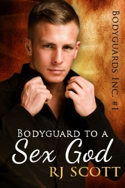 Bodyguard to a Sex God - R.J. Scott - Bodyguards Inc.
