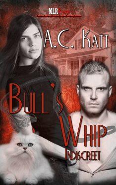 Bull's Whip - A.C. Katt - Indiscreet