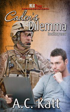 Caden' s Dilemma - A.C. Katt - Indiscreet