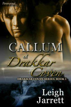 Callum of Drakkar Coven - Leigh Jarrett - Drakkar Coven