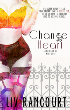 Change of Heart - Liv Rancourt - Hours of the Night