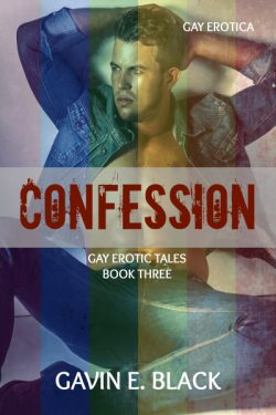 Confession - Gavin E. Black - Gay Erotic Tales