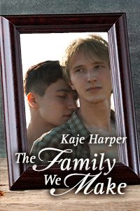 The Family We Make - Kaje Harper