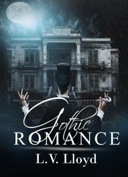 Gothic Romance - L.V. Lloyd