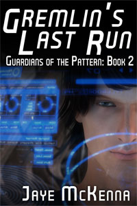 Gremlin's Last Run - Jaye McKenna - Guardians of the Pattern