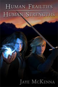 Human Frailties Human Strengths - Jaye McKenna