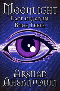 Moonlight - Arshad Ahsanuddin - Pact Arcanum
