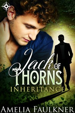 Jack of Thorns - Amelia Faulkner - Inheritance
