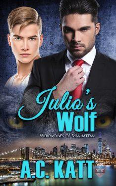 Julio's Wolf - A.C. Katt