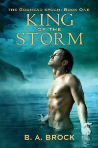 King of the Storm - B.A. Brock