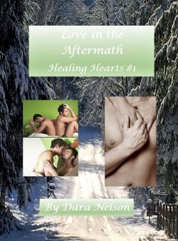 Love in the Aftermath - Dara Nelson - Healing Hearts