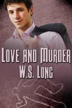 Love and Murder - W.S. Long