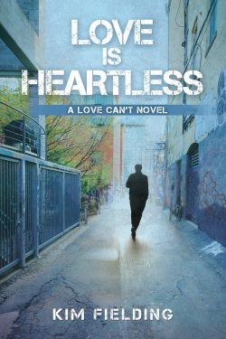 Love is Heartless - Kim Fielding - Love Can't