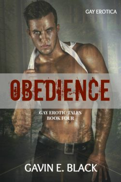 Obedience - Gavin E. Black - Gay Erotic Tales