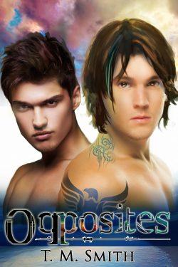 Opposites - T.M. Smith - Opposites