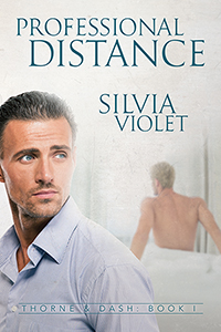 Professional Distance - Silvia Violet - Thorne & Dash