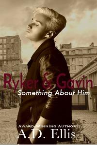 Ryker and Gavin - A.D. Ellis