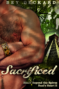 Sacrificed - Bey Deckard - Heart Beyond the Spires Baal's Heart