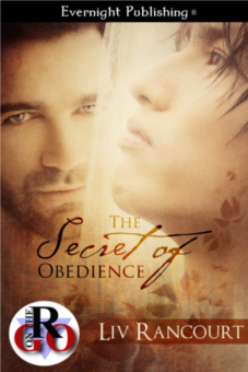 The Secret of Obedience - Liv Rancourt
