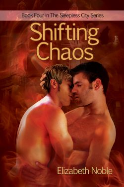 Shifting Chaos - Elizabeth Noble - The Sleepless City