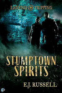 Stumptown Spirits - E.J. Russell - Legend Tripping