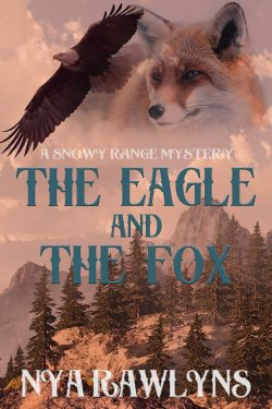 The Eagle and The Fox - Nya Rawlyns