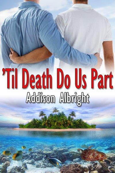 Til Death Do Us Part - Addison Albright
