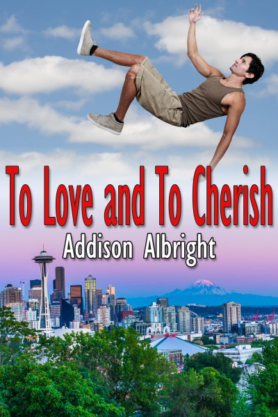 To Love and To Cherish - Addison Albright