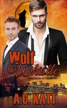 Wolf Whistle - A.C. Katt