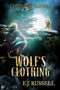 Wolf's Clothing - E.J. Russell - Legend Tripping