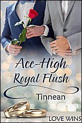 Ace High Royal Flush - Tinnean - Love Wins