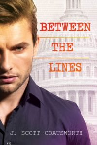 Between the Lines - J. Scott Coatsworth