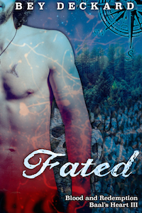 Fated - Bey Deckard - Blood and Redemption Baal's Heart