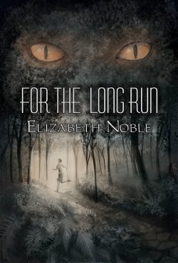 For the Long Run - Elizabeth Noble