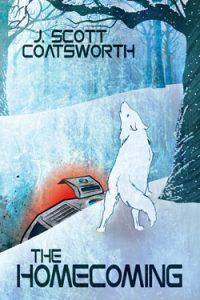 The Homecoming - J. Scott Coatsworth