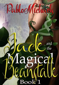Jack & the Magical Beanstalk - Pablo Michaels