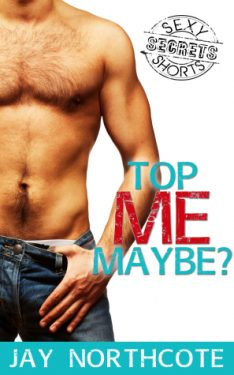 Top Me Maybe? - Jay Northcote