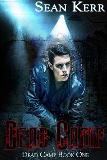 Dead Camp - Sean Kerr - Dead Camp