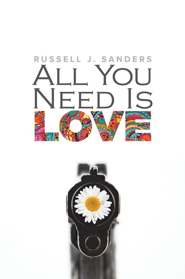 All You Need Is Love - Russell J. Sanders