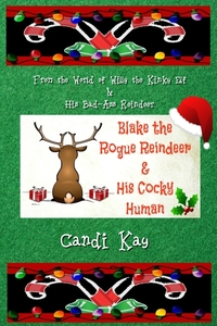 Blake the Reindeer and His Cocky Human - Candi Kay