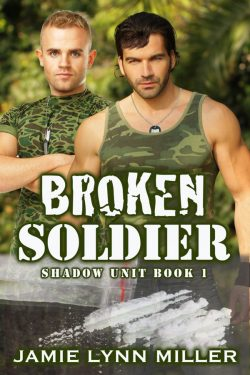 Broken Soldier - Jamie Lynn Miller - Shadow Unit