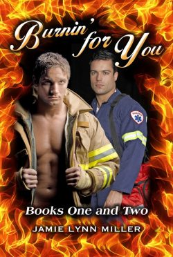 Burnin' for You - Jamie Lynn Miller