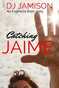 Catching Jaime - D.J. Jamison