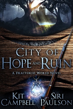 City of Hope and Ruin Siri Paulson and Kit Campbell