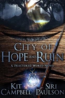 City of Hope and Ruin Siri Paulson and Kit Campbell