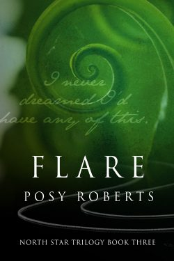 Flare - Posy Roberts - North Star Trilogy